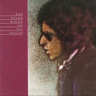 Bob Dylan – Tangled Up In Blu