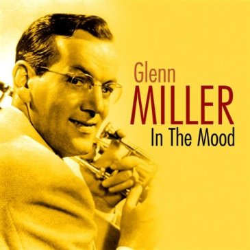 The Real Glen Miller – In The Mood